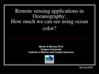 Remote sensing applications in Oceanography:  How much we can see using ocean color?
