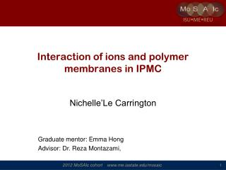 Interaction of ions and polymer membranes in IPMC