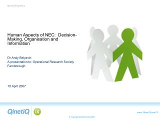 Human Aspects of NEC:  Decision-Making, Organisation and Information