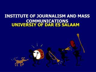 UNIVERSIY OF DAR ES SALAAM