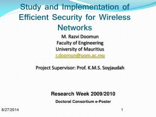 Study and Implementation of Efficient Security for Wireless Networks