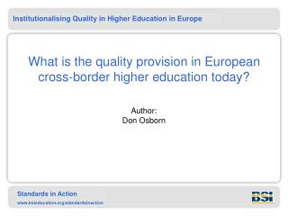 What is the quality provision in European cross-border higher education today?
