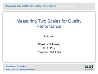 Measuring Two Scales for Quality Performance