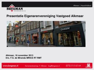Presentatie Eigenarenvereniging Vastgoed Alkmaar