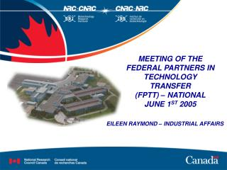 MEETING OF THE  FEDERAL PARTNERS IN TECHNOLOGY TRANSFER (FPTT) – NATIONAL JUNE 1 ST  2005
