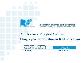 Applications of Digital Archival Geographic Information in K12 Education