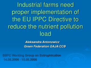 Aleksandra Antonowicz                    Green Federation GAJA/CCB