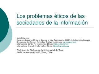 Los problemas éticos de las sociedades de la información