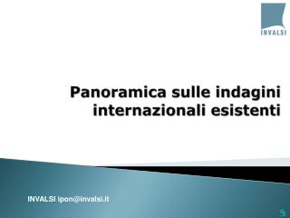Panoramica sulle indagini internazionali esistenti