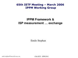 IPPM Framework &  ISP measurement … exchange