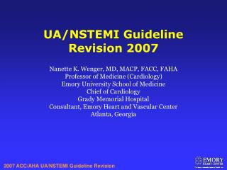 Nanette K. Wenger, MD, MACP, FACC, FAHA Professor of Medicine Cardiology Emory University School of Medicine Chief of Ca