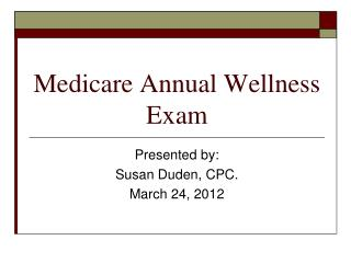 Medicare Annual Wellness Exam