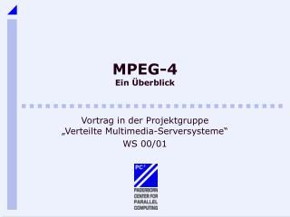 MPEG-4 Ein Überblick