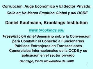 Corrupci ó n, Auge Econ ó mico y El Sector Privado: Chile en Un Marco Empirico Global y del OCDE