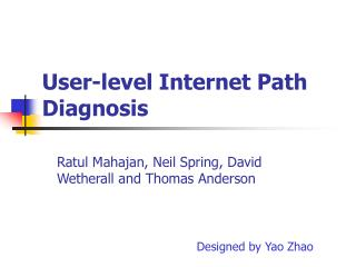 User-level Internet Path Diagnosis