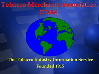 Tobacco Merchants Association (TMA)