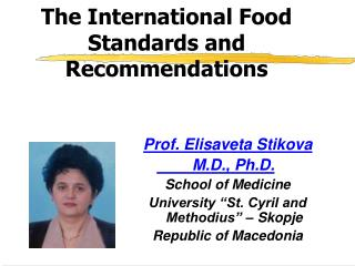 The International Food  Standards and Recommendations