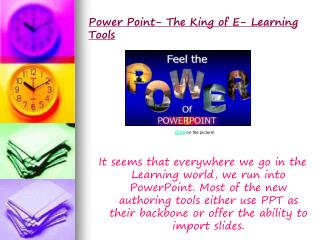 Power Point- The King of E- Learning Tools