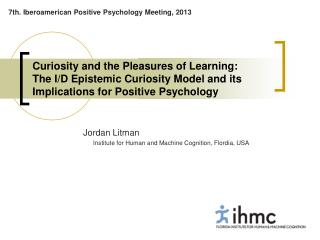 Jordan Litman 	Institute for Human and Machine Cognition, Flordia, USA