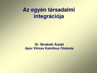 Az egyén társadalmi integrációja