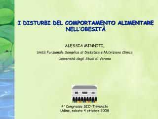 ALESSIA MINNITI,  Unità Funzionale Semplice di Dietetica e Nutrizione Clinica