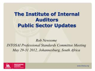 Rob Newsome INTOSAI Professional Standards Committee Meeting