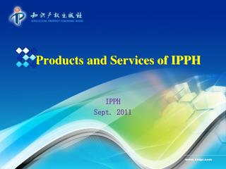Products and Services of IPPH