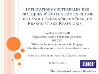 Soodeh EGHTESAD  Universit� Paris 3 Sorbonne Nouvelle DILTEC