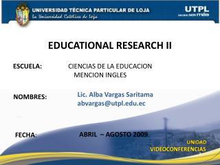 ESCUELA:                 CIENCIAS DE LA EDUCACION