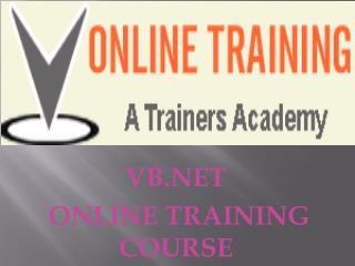 VB.Net Online Training @VOnlineTraining   1-610 9903968