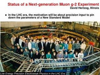 Status of a Next-generation Muon g-2 Experiment David Hertzog, Illinois