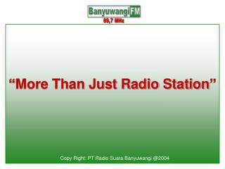 """More Than Just Radio Station"""