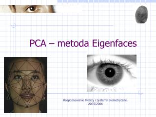 PCA – metoda Eigenfaces