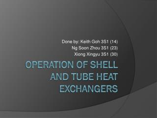 Operation of shell and tube heat exchangers