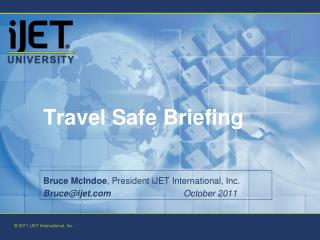 Travel Safe Briefing