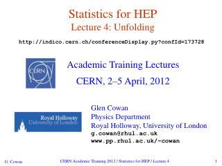 Statistics for HEP Lecture 4: Unfolding