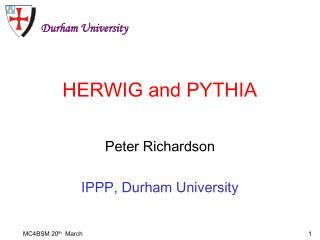 HERWIG and PYTHIA