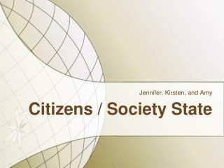 Citizens / Society State