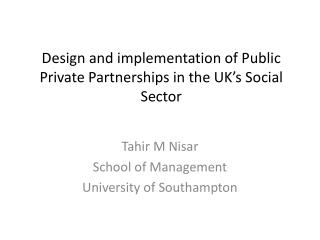 Design and implementation of Public Private Partnerships in the UK's Social Sector