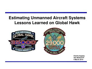 Estimating Unmanned Aircraft Systems Lessons Learned on Global Hawk