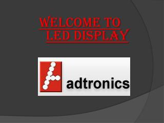 LED Display Available here For Commercial Use