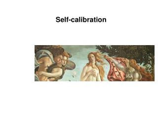 Self-calibration