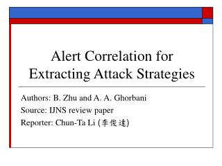 Alert Correlation for Extracting Attack Strategies