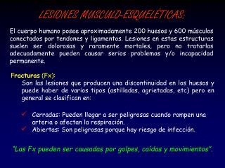 LESIONES MUSCULO-ESQUELÉTICAS: