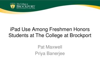 iPad Use Among Freshmen Honors Students at The College at Brockport