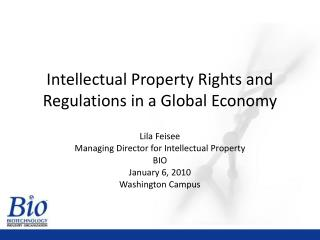 Intellectual Property Rights and Regulations in a Global Economy