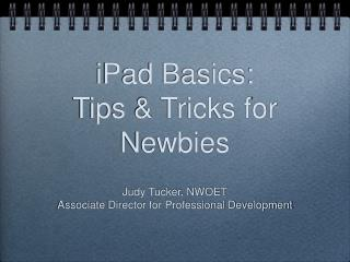 iPad Basics: Tips & Tricks for Newbies