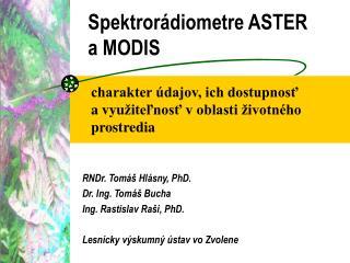Spektrorádiometre ASTER aMODIS