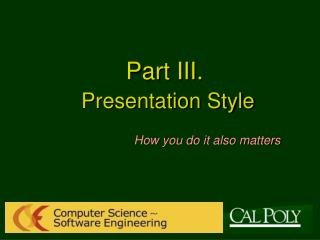 Part III. Presentation Style
