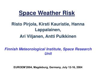 Space Weather Risk